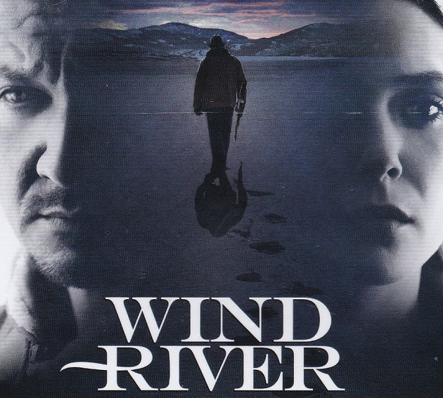 Wind River: A Great Movie You May Have Missed